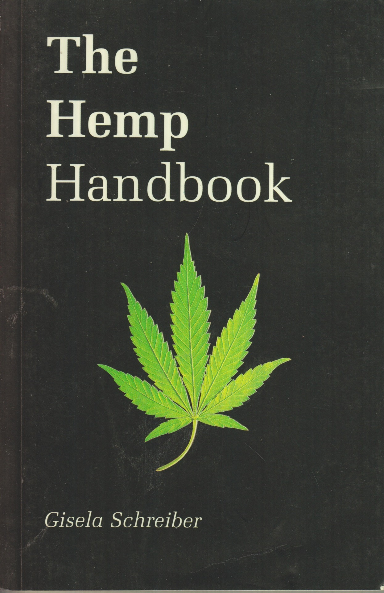 sandracoppertop:  The Hemp Handbook by Gisela Schreiber
