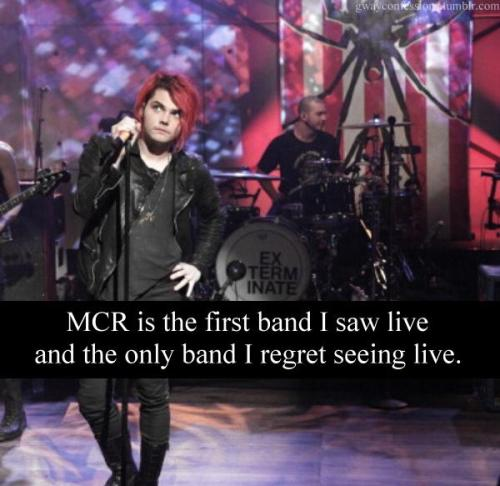 Text: MCR is the first band I saw live and the only band I regret seeing live.