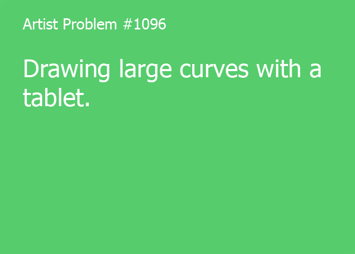 Submitted by: lexi-sama [#1096: Drawing large curves with a tablet.]