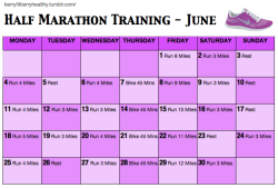 berryfitberryhealthy:  Training schedule for my half marathon on July 15th weeee!   So motivating!