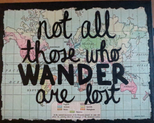 I want to wander.