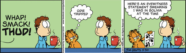 garfield has got an alibi.
