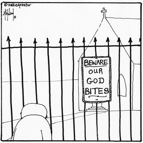 """Our God Bites"" (cartoon by nakedpastor)"