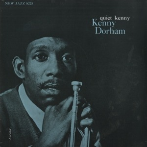 "なう♪ ""Quiet Kenny"" Kenny Dorham"