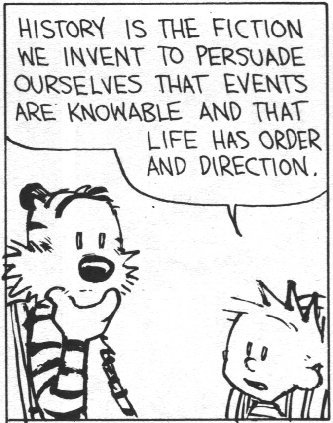 edderd:  Bill Watterson is a genius.  Calvin and Hobbes is my religious text.