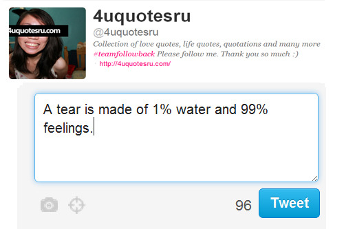 Quotes: A tear is made of 1% water and 99% feelings.  Visit http://4uquotesru.com/ for more quotes, quotations, lines and message