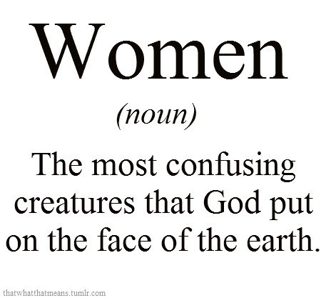 thatswhatthatmeans:  Women | definition by daydreamintv.tumblr.com
