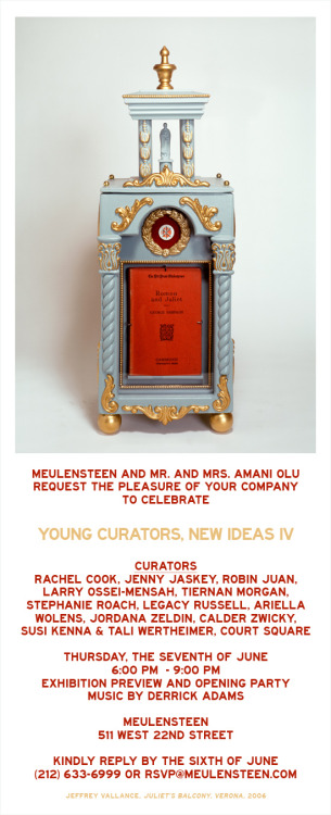 krisgravesprojects:   Meulensteen presentsYoung Curators, New Ideas IVOrganized by Mr. and Mrs. Amani OluJune 7 – August 24, 2012  Opening Reception: Thursday, June 7, 2012   Meulensteen is pleased to present Young Curators, New Ideas IV, a group exhibition of twelve curators organized by Mr. and Mrs. Amani Olu opening the evening of Thursday, June 7, 2012 from 6PM – 9PM with music by Derrick Adams and DJ Imposter at the gallery located at 511 West 22nd Street. The exhibition continues through August 24, 2012 and will include a series of programs and special events.Curators: Rachel Cook, Jenny Jaskey, Robin Juan, Larry Ossei-Mensah, Tiernan Morgan, Stephanie Roach, Legacy Russell, Ariella Wolens, Jordana Zeldin, Calder Zwicky, Susi Kenna & Tali Wertheimer and Court SquareArtists: Sterling Allen, Ben Alper, Pan Aterson, Amy Beecher, A.K. Burns, Darren Coffield, Jillian Conrad, Adam Curtis, Teresa Henriquez, Peter Hobbs, Brookhart Jonquil, Jen Kennedy, Jerry Kearns, Ryan Lauderdale, Liz Linden, C.J. Matherne, Hugo McCloud, Matt Nichols, Miranda Pissarides, Josh Reames, Prem Sahib, Judith Shimer, Kasper Sonne, Adam Parker Smith, Jeni Spota, Jeffrey Vallance, Julia Weist and Erik Blinderman & Lisa Rave