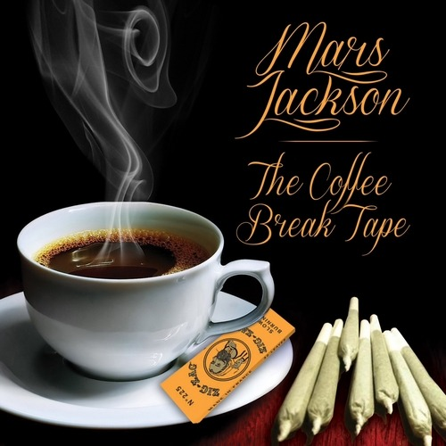 Mars Jackson — The Coffee Break Tape [mixtape]  download | alternate download This track prod by AraabMuzik