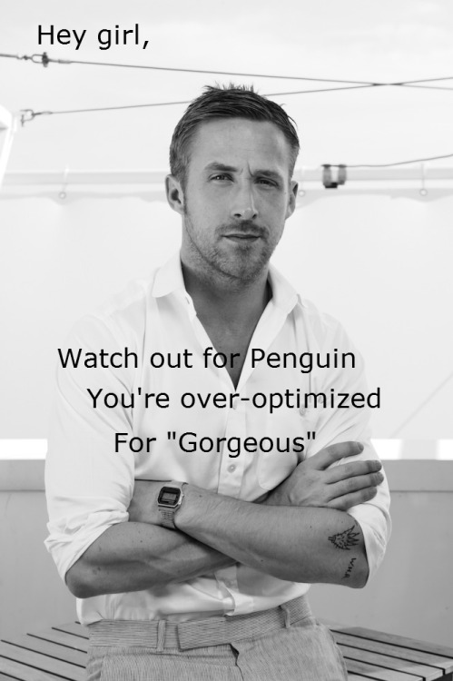 "Hey girl, watch out for Penguin— you're over-optimized for ""Gorgeous"" http://www.micrositemasters.com/blog/penguin-analysis-seo-isnt-dead-but-you-need-to-act-smarter-and-5-easy-ways-to-do-so/"
