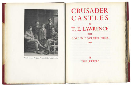 "Crusader Castles T.E. Lawrence. Golden Cockerel Press, 1936.  2 vol., LIMITED TO 1,000 COPIES, plates, 2 maps in separate pocket at end, uncut in original red half morocco by Sangorski & Sutcliffe, t.e.g. [O'Brien A188, A189], 4to,   Posthumous publication of Lawrence's thesis.  ""Before he became famous throughout the world as Lawrence of Arabia, T. E. Lawrence travelled through Britain, France, Syria and Palestine to research his undergraduate thesis on 'The Influence of the Crusades on European Military Architecture to the End of the Twelfth Century'. Lawrence's brilliant observations have since been confirmed by modern research. Moreover, the thesis and correspondence that make up Crusader Castles give us an insight into both Lawrence's fascination with the Crusades and his origins as an adventurer."" (foliosociety.com)"