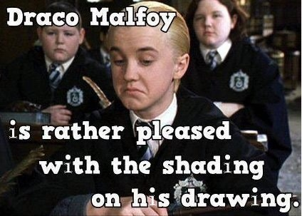 "kateriley22:  ""Draco Malfoy is rather pleased with the shading on his drawing"""