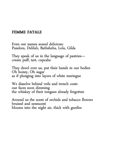 lustambitions:   Femme Fatale by Jeannine Hall Gailey.  This poem commands respect.