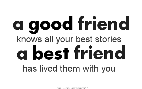 Good Quotes For Missing A Best Friend : Best friend quote girly girl graphics on imgfave