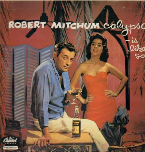 themaskinmasculine:  I wish I was drinking rum with Robert Mitchum right now…  I wish I was drinking Robert Mitchum with some rum right now.