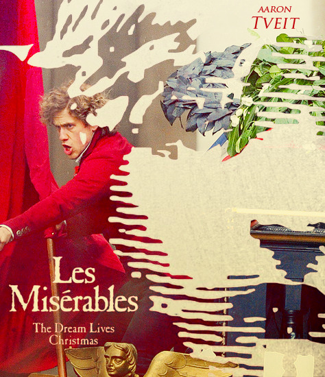 aarontveitfans:  what the Les Mis movie poster should've looked like.
