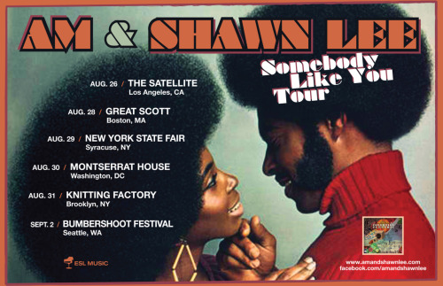 "Please SHARE and REPOST AM & Shawn Lee Announce ""Somebody Like You Tour"" 2012 6/24/2012   River's Edge Festival   St. Paul, MN    8/24/2012  The Satellite  Los Angeles, CA8/28/2012  Great Scott  Boston, MA8/29/2012  New York State Fair  Syracuse, NY8/30/2012  Montserrat House  Washington, D.C.8/31/2012  Knitting Factory  Brooklyn, NY9/2/2012  Bumbershoot  Seattle, WA More info here: www.amandshawnlee.com Forward this email to a friend"
