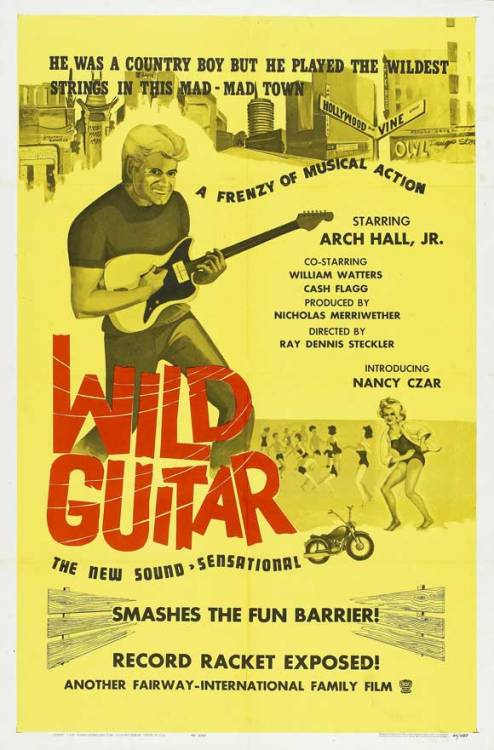 true-believer:  Arch Hall Jr.  Wild Guitar  (1962)