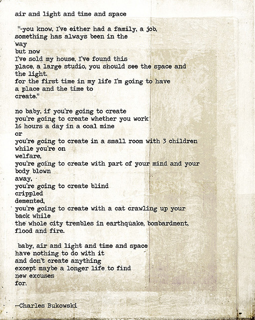 """air and light and time and space"" by charles bukowski"