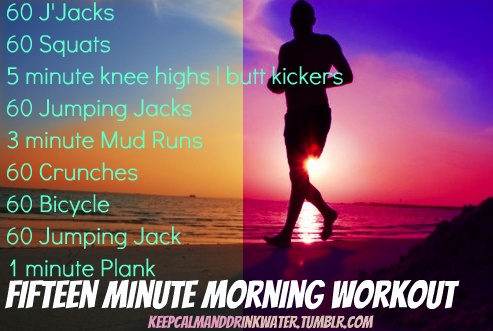 Fifteen Minute Morning Workout to Jump Start that Metabolism.