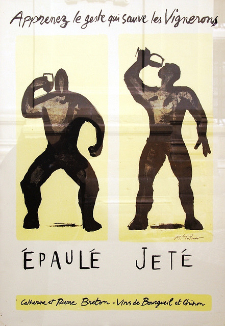 Epaulé Jeté … a friend of mine just sent me this print from France. Apprenez le geste qui sauve les vignerons ! - Clean-and-Jerk : Learn the move that saves winegrowers ! http://www.flickr.com/photos/channelf/4563935384/