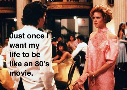 mylifelikean80smovie:  Pretty in Pink