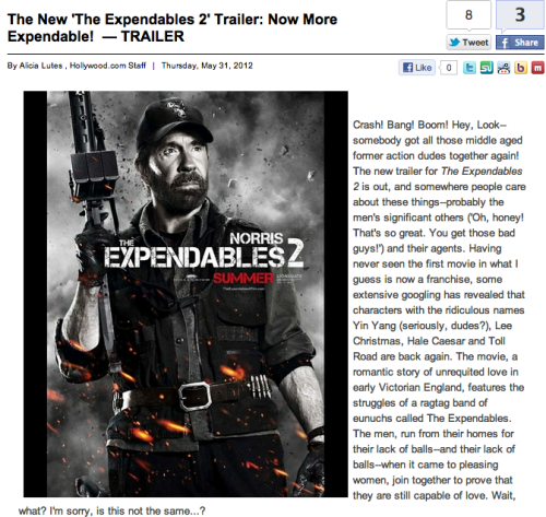 What do you mean The Expendables 2 is not about a merry band of eunuchs out to find love in Victorian England?