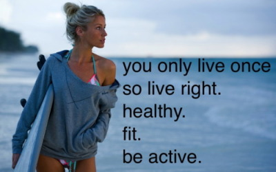 fitnessforages:  You Only Live once so live right healty, fit, Be Active