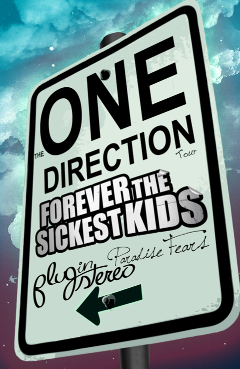 "the ""One Direction Tour"" feat. Forever the Sickest Kids, Plug In Stereo & Paradise Fears.  7/11 - Little Rock, AR 7/13 - Joliet, IL 7/14 - Des Moines, IA 7/15 - St. Louis, MO 7/18 - Tulsa, OK 7/19 - Oklahoma City, OK 7/21 - Frisco, TX 7/22 - Houston, TX *** More Dates TBA ***"
