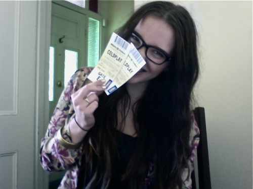 getting prematurely excited about coldplay because the ticket arrived today, yayayayay!