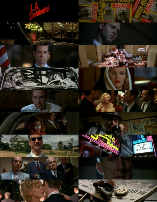 L.A. Confidential (1997)  Come to Los Angeles! The sun shines bright, the beaches are wide and inviting, and the orange groves stretch as far as the eye can see. There are jobs aplenty, and land is cheap. Every working man can have his own house, and inside every house, a happy, all-American family. You can have all this, and who knows… you could even be discovered, become a movie star… or at least see one. Life is good in Los Angeles… it's paradise on Earth. That's what they tell you, anyway.     currently watching.