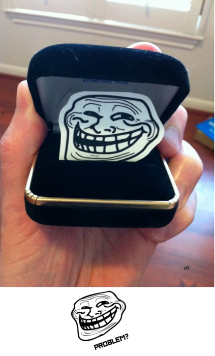 Troll Face Meme - Engagement troll not nice…  Reblogged from leahiscake