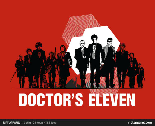Doctor's Eleven. HAD to get this shirt. Really love the design. It's a great counterpart to my Fury's Seven shirt. Will definitely be sporting this one quite a bit.