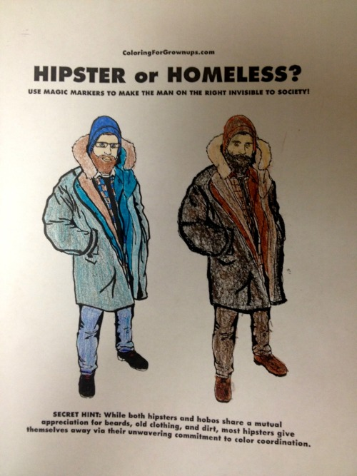 FAN ART ROUNDUP1. Hipster or Homeless?Colorer: Jeremy PawlowskiMedium: CrayonsLink to the original2. Procrastination StationColorer: Amber HillikerMedium: Crayons3. Painful experienceColorer: Amber HillikerMedium: CrayonsSend your own submissions to coloringforgrownups@gmail.com, or post them to our Tumblr or Facebook page. SEE YA NEXT WEEK, GROWN-UPS!