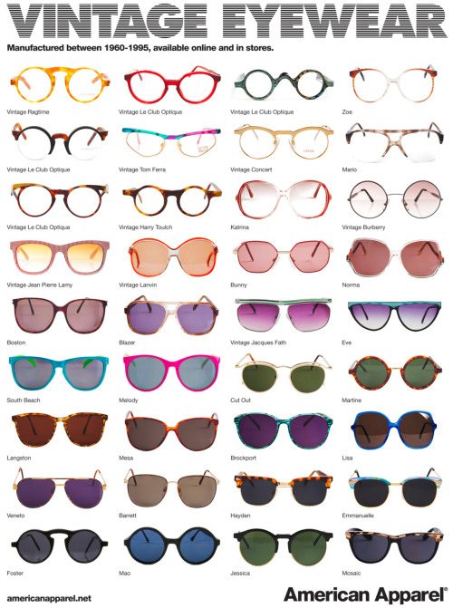 americanapparel:  Vintage Eyewear by American Apparel.  WANT