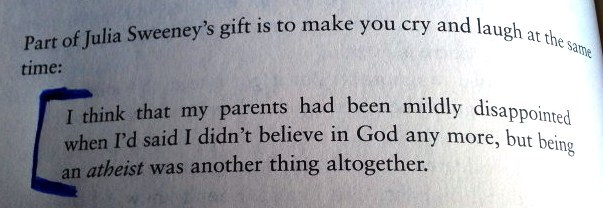 Julia Sweeney quote from The God Delusion, by Richard Dawkins.