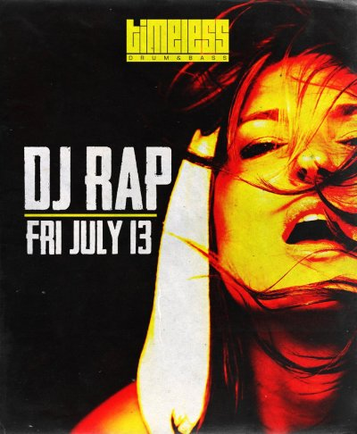 July 13th, Timeless returns with the one and only DJ RAP @ The D Lounge in the SFV!  event info and line-up coming soon.