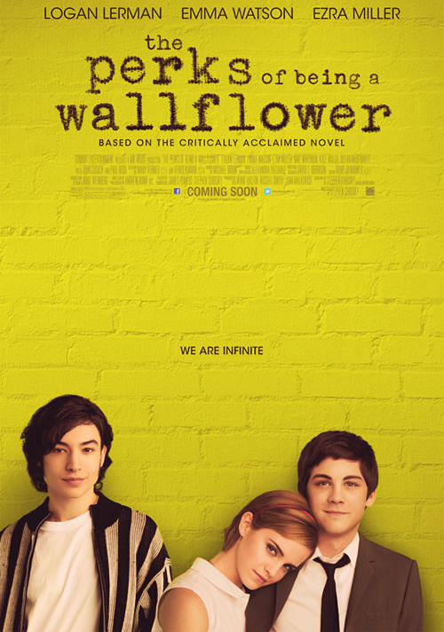 aboveyoubelowme:  br-tty:   The Perks of Being a Wallflower official movie poster    Oh my god Oh my god Oh my god I'm so excited :D