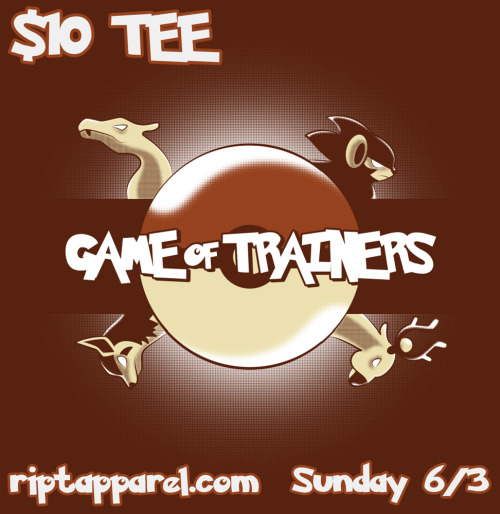 """Game of Trainers"", t-shirt by trekvix, $10 RIPT APPAREL EXCLUSIVE on Sunday, June 3rd."