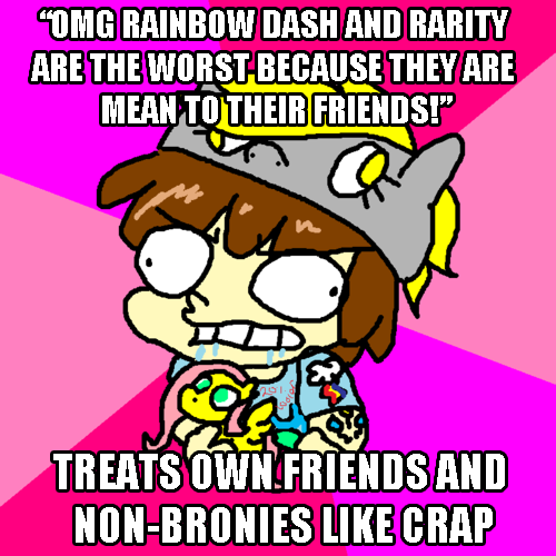 "Missy: Because nothing says ""Friendship is magic"" like being an antisocial fantard over the internet."