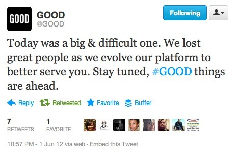 GOOD Magazine addresses the layoffs of numerous quality staffers today.
