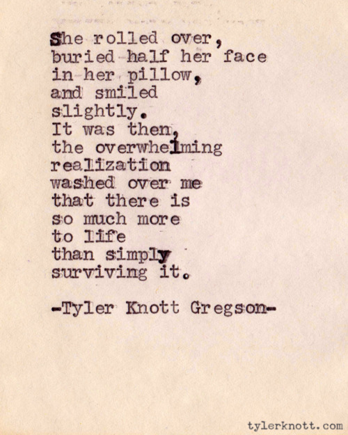 happythings:  Typewriter Series #67 by Tyler Knott Gregson