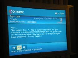 Ray J 203 (via WTF Comcast)