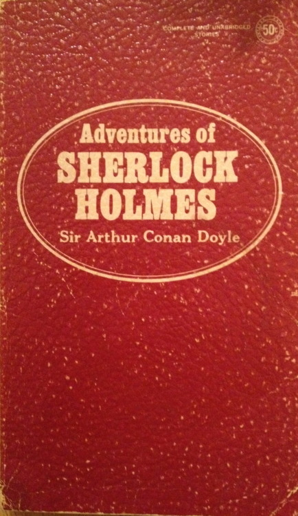 "thisoldbook:  A recent viewing of the excellent BBC series ""Sherlock"" sent me hunting my shelves for this softcover pocketbook. This one of the earliest books I owned, perhaps inherited from my father, so it could date to the middle of the 20th Century. It is undated on the copyright page and was published by Award Books Inc. (""Best Seller Classic Series - Specially selected immortal literature, handsomely designed with luxurious, leatherette finish covers. A distinguished addition to all home libraries."") Unlike most editions bearing this title, it contains just seven stories, not 12: ""The Red-Headed League,"" ""The Boxcomber Valley Mystery,"" ""The Five Orange Pips,"" ""The Adventure of the Engineer's Thumb,"" ""The Adventure of the Noble Bachelor,"" ""The Adventure of the Beryl Coronet,"" and ""The Adventure of the Copper Beeches."" For a boy of 10 in 1970s America, this England was an exotic and nearly indecipherable place. I eventually sought out the rest (many of them better than this anthology) as well as many pastiches and updated inspirations. {""The 7 Percent Solution"" was an early favorite, with Sigmund Freud treating Holmes). The BBC series transforms Watson into a blogger, a masterstroke. You could well imagine him typing this opener to ""Five Orange Pips"" into Tumblr…  When I glance over my notes and records of the Sherlock Holmes cases between the years '82 and '90, I am faced by so many which present strange and interesting features that it is no easy matter to know which to choose and which to leave. Some, however, have already gained publicity through the papers, and others have not offered a field for those peculiar qualities which my friend possessed in so high a degree, and which it is the object of these papers to illustrate. Some, too have baffled his analytical skill, and would be, as narratives, beginnings without an ending, while others have been but partially cleared up, and have their explanation founded rather upon conjecture and surmise than on that absolute logical proof which was so dear to him. There is, however, one of these last which was so remarkable in its details and so startling in its results that I am tempted to give some account of it…"