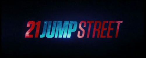 intertitles:  21 Jump Street (2012)