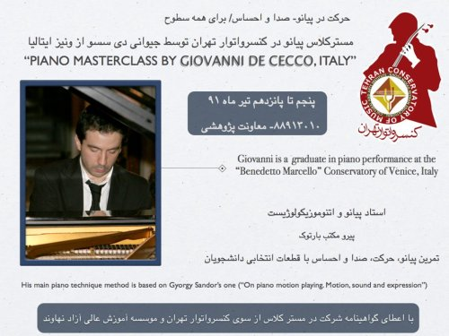 Next event: 26-28th June 2012. Piano Masterclass at Tehran Conservatory, Iran For info please write to music@tehranconservatory.com or  call +9821-88913010