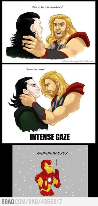 9gag:  Thor and Loki…  That was my comment throughout the whole movie.