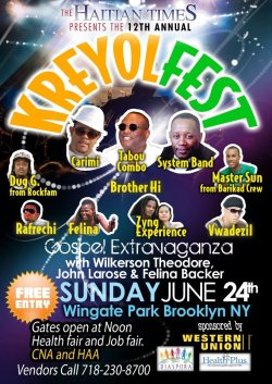 NY: Kreyolfest Sunday June 24th, Wingate Park, Brooklyn, NY  Carimi, Tabou Combo, System Band, Felina and more.. Gates open @ 12pm and Free Entry