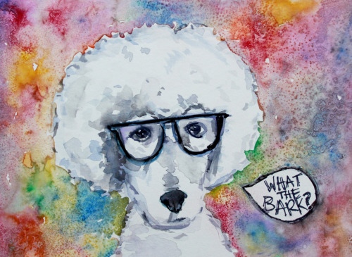 "Afro Poodle in Space says ""What the Bark?"" Watercolor"