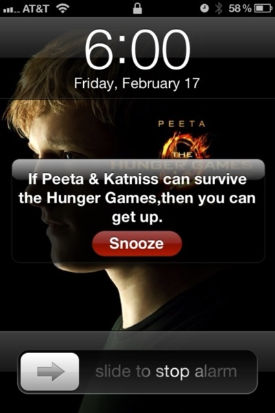 iamkatnissandpeetaismylover:  This is my alarm every morning!